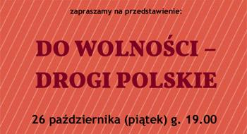 do-wolnosci-drogi-polskie-banner
